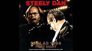 Steely Dan Live at the Starplex Amphitheater, Dallas - 1994 (full show, first night, audio only)