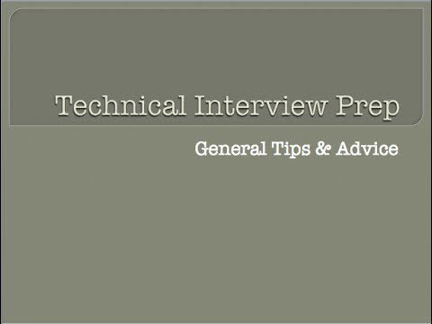 Technical Interview Prep   1   General Tips/Advice