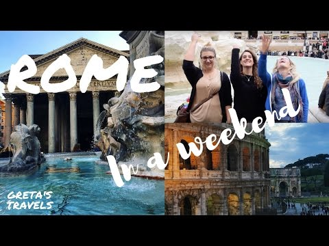 ROME IN A WEEKEND: Best things to do and places to eat