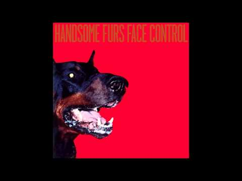 Handsome Furs - (White city)