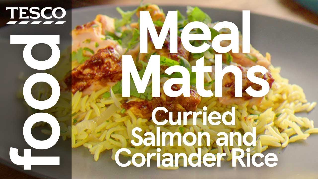 Curried Salmon And Coriander Rice Tesco Meal Maths