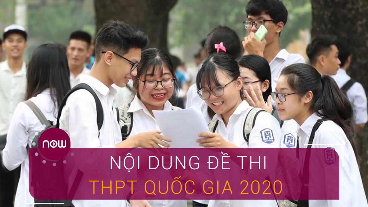 Nội dung đề thi THPT Quốc gia 2020 sẽ theo hướng nào? | VTC Now