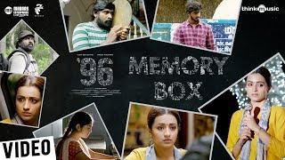 Memory Box '96 | 96 Movie | Vijay Sethupathi, Trisha | Govind Vasantha | C. Prem Kumar