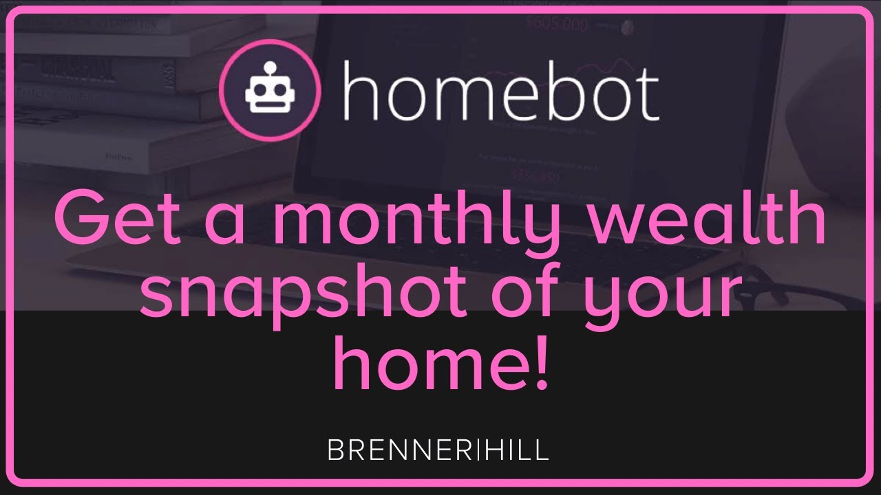 Get a FREE monthly wealth snapshot of your home with Homebot