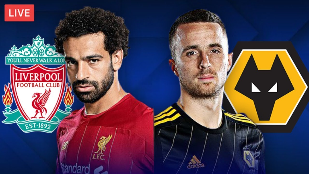 LIVERPOOL vs WOLVES - LIVE STREAMING - Premier League - Football Match -  YouTube
