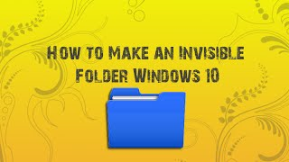 How to Make an Invisible Folder Windows 10 Ever want to hide a fold...