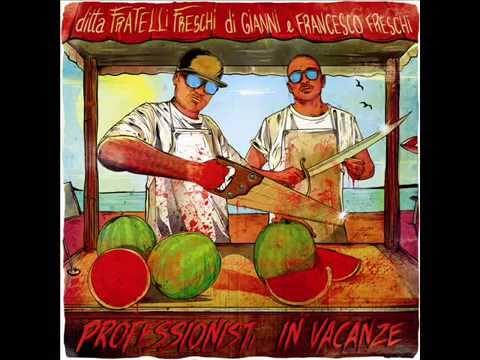 Fratelli Freschi (Nex Cassel & Gionni Grano) - Polase Boyz feat. Nigga Dium (Bonus Track)