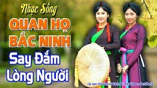 Nhạc Sống Quan Họ Bắc Ninh - SAY ĐẮM LÒNG NGƯỜI - MC Hương Quỳnh #3-7