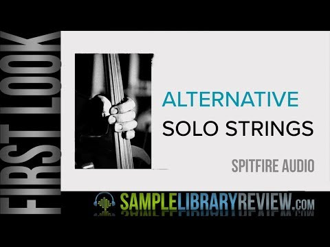 First Look: Alternative Solo Strings by Spitfire Audio