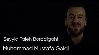 Seyyid Taleh Boradigahi  Muhammed Mustafa Geldi  Official Mp3ler Yukle,Mahni Mp3 Yukle,Musiqi Mp3 Yukle,Yeni Mp3 Yukle,Pulsuz Mp3 Yukle