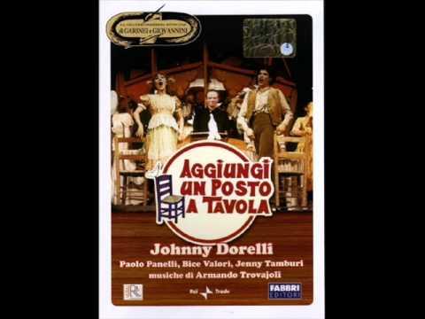 Johnny dorelli aggiungi un posto a tavola radio libera youtube - Aggiungi un posto a tavola dorelli ...