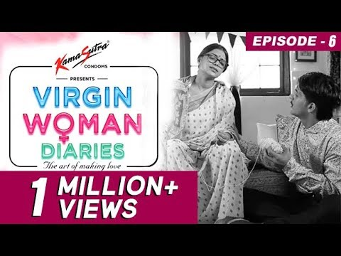 Virgin Woman Diaries - Exert yourself | EP 06 | Kabir Sadanand | FrogsLehren | HD