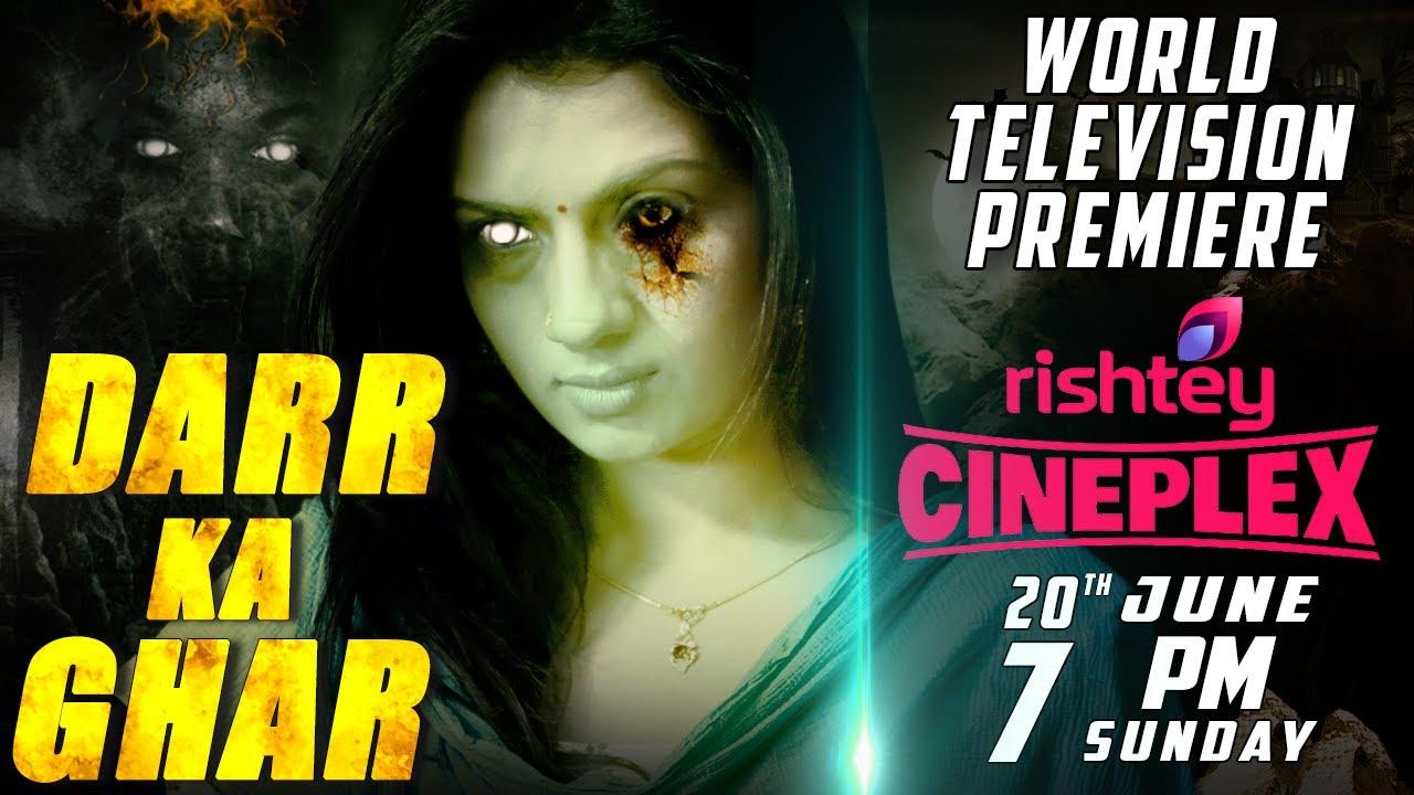 DARR KA GHAR | World Television Premiere | Rishtey Cineplex | 20th June | Sunday | 7 PM