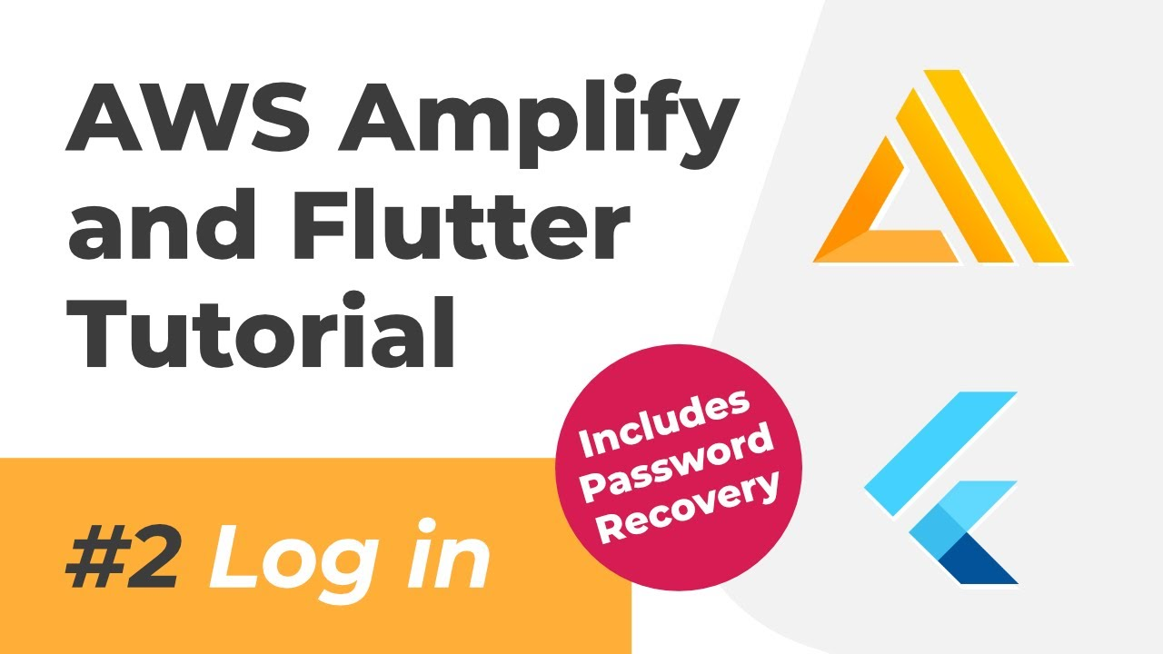 AWS Amplify and Flutter Tutorial  (Auth Login Flow with Password Recovery Functionality)