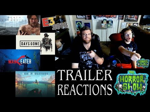 E3 2018 Horror Game Trailer Reactions #2 - DEATH STRANDING, MANEATER, DAYS GONE, SEA OF SOLITUDE