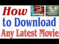 How to Download Any latest Movie | 100% Working