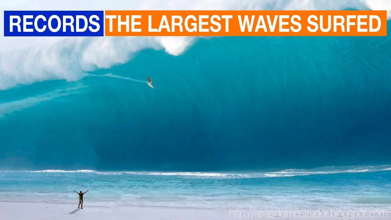 Biggest Waves Ever Surfed In History Las Olas Mas Grandes Jamas Surfeadas