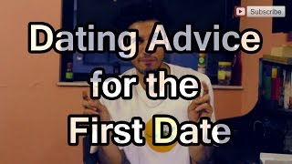 Dating Advice for the First Date | Latest Funny Videos 2016