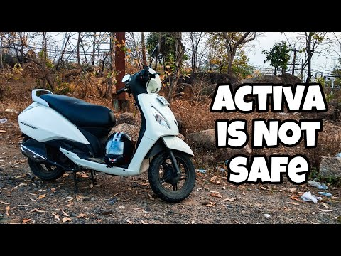 Dont Buy Honda Activa - Its Not Safe
