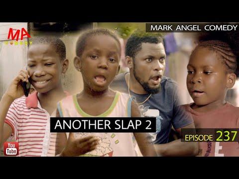 Download ANOTHER SLAP | Part 2 - Mark Angel Comedy (Episode 237) ft samspedy, broda shaggi, maraji