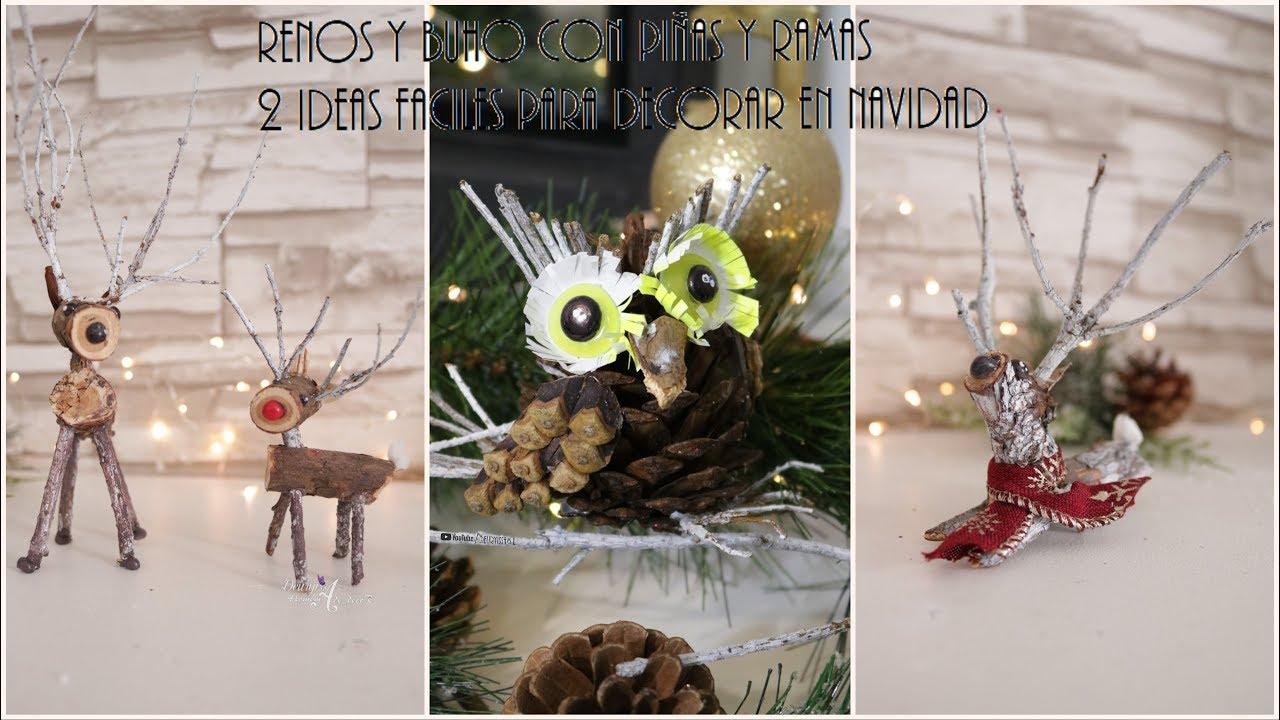 Manualidades con ramas secas y pi as de pino 2 ideas - Pinas de pino para decorar ...
