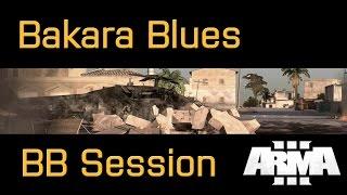 Battleboys ArmA 3 - Bakara Blues