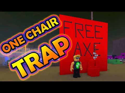 Lumber Tycoon 2 - CHAIR TRAP