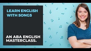 How to learn English with songs | ABA English