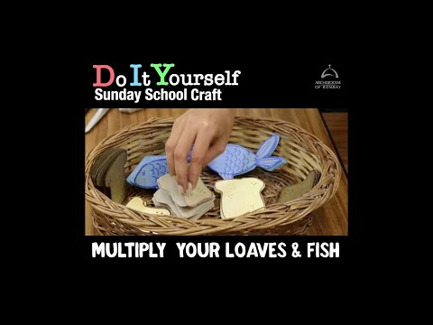 DIY 1 - Multiply Your Loaves And Fish