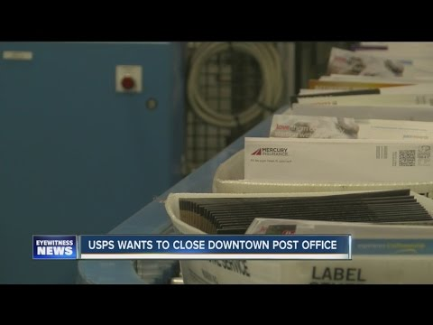 USPS Wants To Close Downtown Post Office