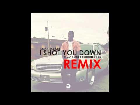 Isaiah Rashad (ft Jay Rock & Schoolboy Q) - I Shot You Down (Remix)