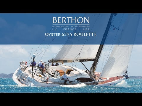 Oyster 655 (ROULETTE) - Yacht for Sale - Berthon International Yacht Brokers