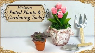 Miniature Potted Plants & Gardening Tools; Tulips and Succulent - Polymer Clay Tutorial