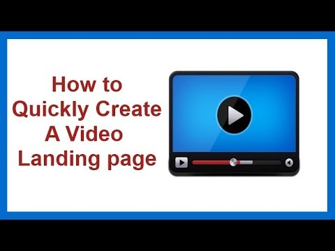How to Quickly Create a Video Landing Page