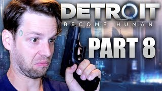 YUB'S DETROIT: BECOME HUMAN GAMEPLAY (PART 8)
