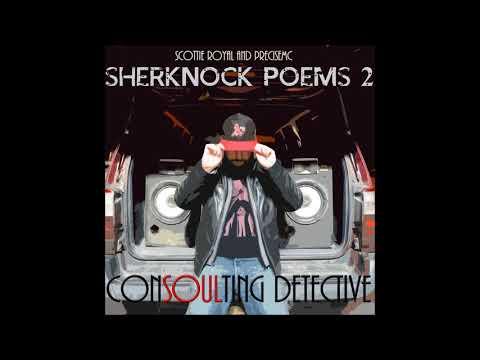 Sherknock Poems 2: Consoulting Detective (Scottie Royal & PreciseMC Full Length Album)