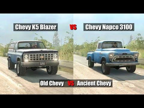 Spintires mudrunner Chevy Napco VS Chevy K-5 blazer | Ancient VS Old
