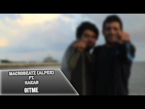 MacroBeatz [Alper] ft. Hakan - Gitme (Murat Güven)