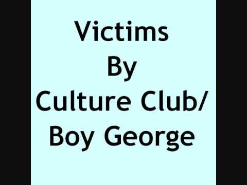 Victims by Culture Club/Boy George with lyrics