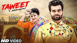 Latest Punjabi Song 2017 | Taweet: Sagar Rajput (Full Video Song) | Xtatic |  T-Series Apna Punjab