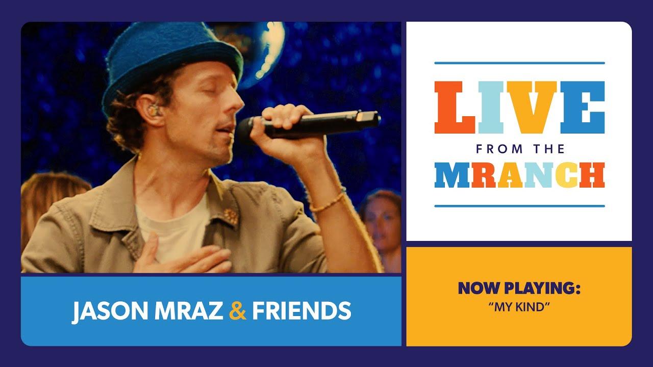 Jason Mraz - My Kind (Live from The Mranch)