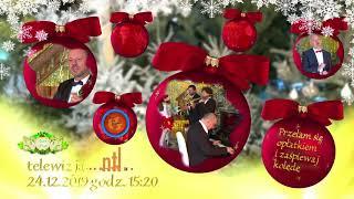 Przełam się opłatkiem i zaśpiewaj kolędę Zaproszenie do TV NTL 24.12.19r.