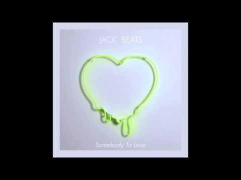 Jack Beats - Knock You Down