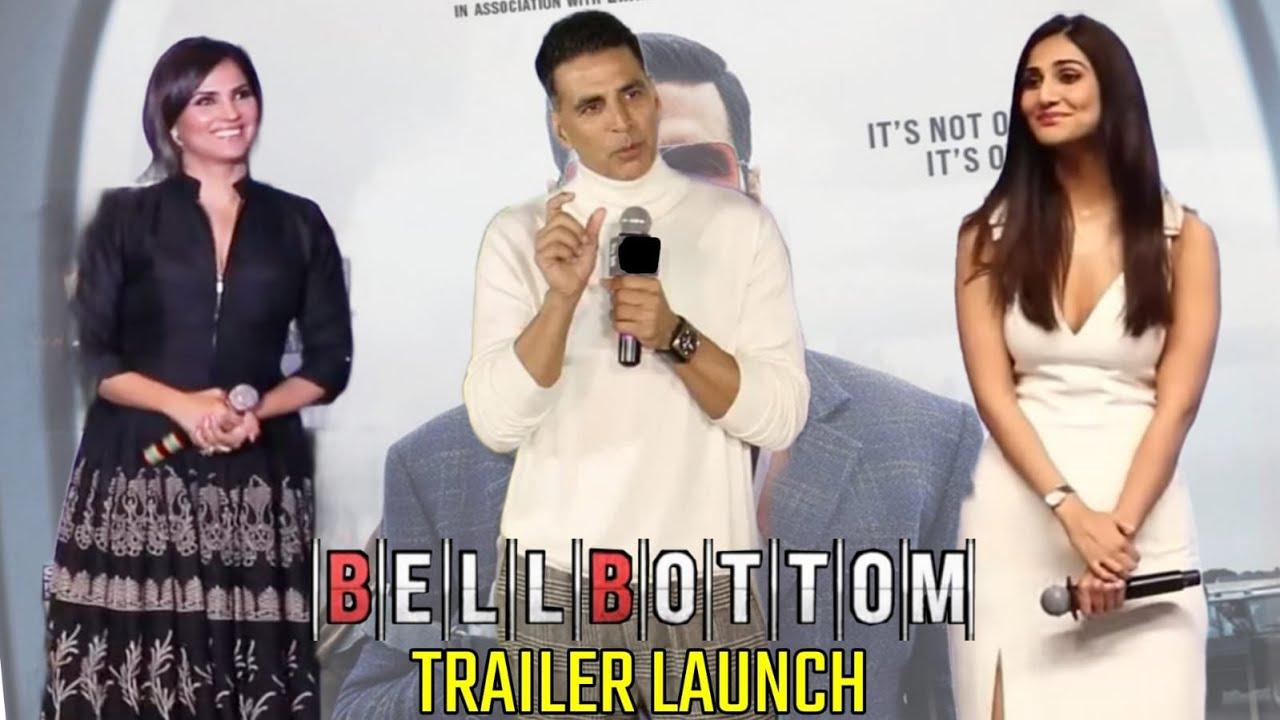 Bell Bottom Official Trailer Launch Today by Akshay Kumar, Vaani Kapoor, Lara Dutta Leaving