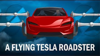 A flying Tesla Roadster and the future of flying cars.