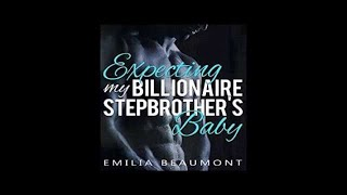 Expecting My Billionaire Stepbrother's Baby audiobook