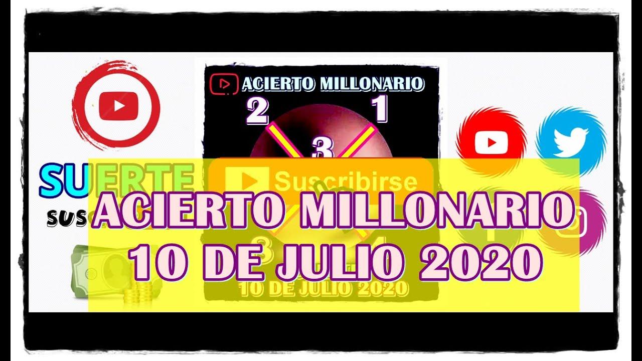 ACIERTO MILLONARIO 10 DE JULIO 2020