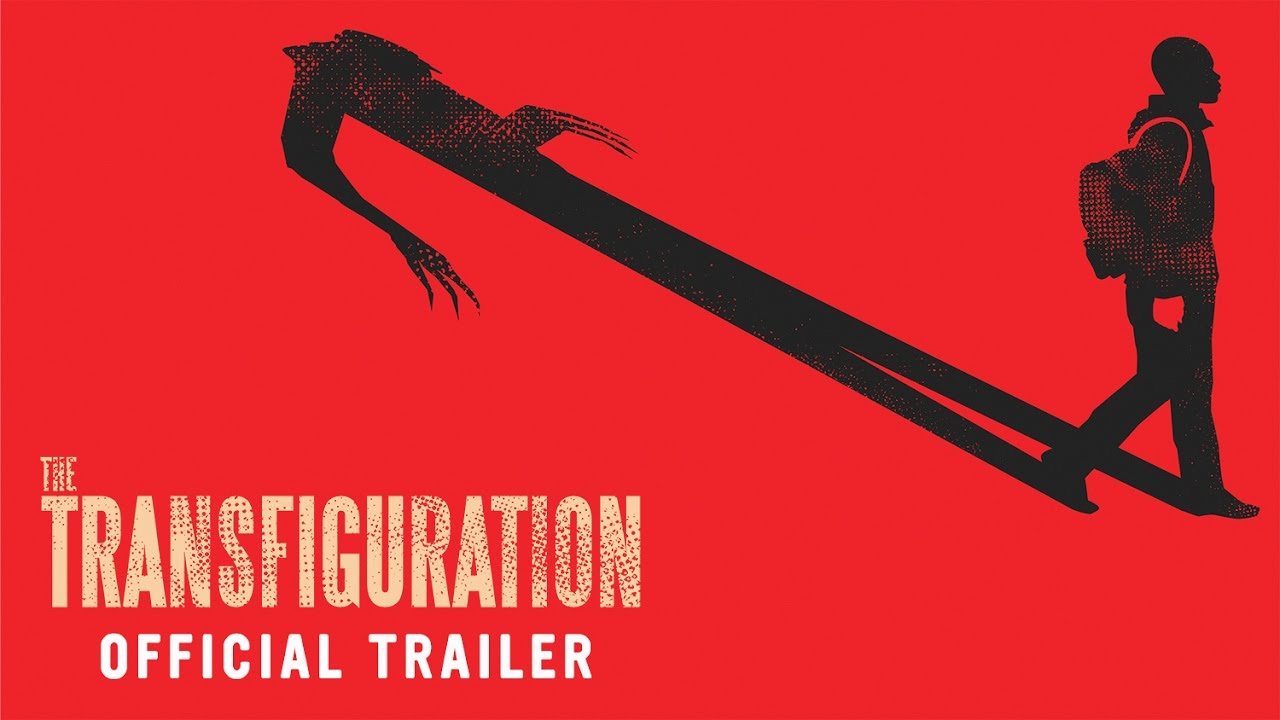 Download THE TRANSFIGURATION | Official UK Trailer [HD] - on home entertainment now