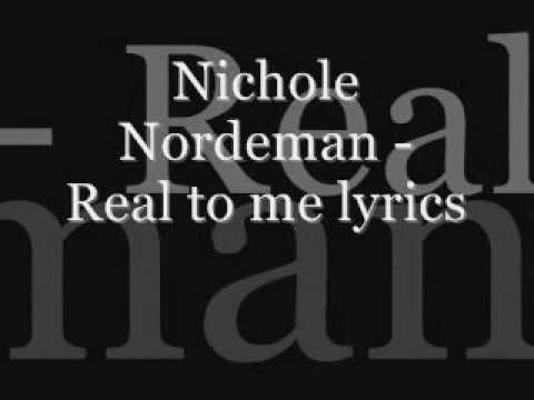 Nichole Nordeman - Real to me lyrics