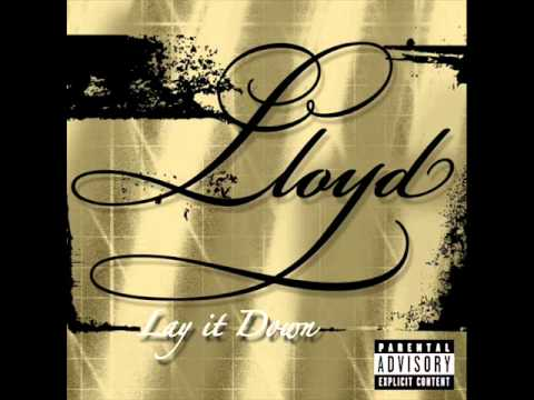 Lloyd- Lay It Down [Audio]